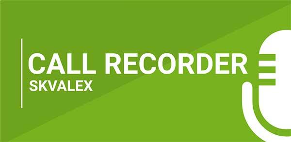 call recorder skvalex mod
