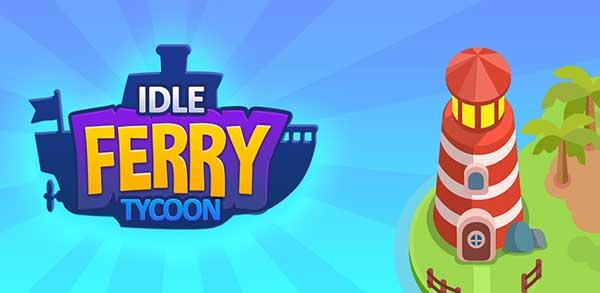 Idle Ferry Tycoon Mod