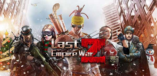 Last Empire War Z Strategy