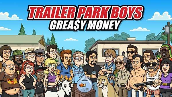 Trailer Park Boys Greasy Money