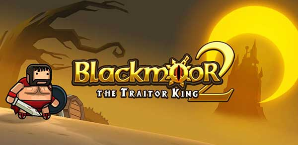 blackmoor 2 the traitor king mod