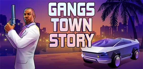 gangs town story mod