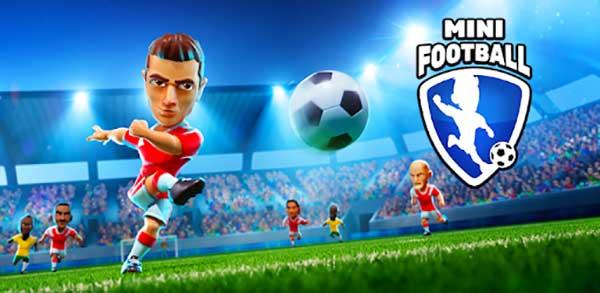 mini football mobile soccer mod